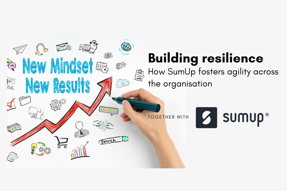 Building resilience - How SumUp fosters agility across the organisation