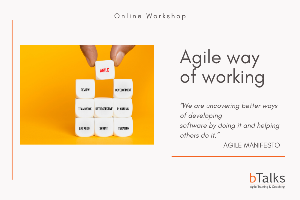 Agile way of working